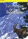 Les mysteres de la vie en montagne par Atlas