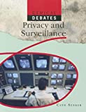 Privacy and Surveillance, Cath Senker, 1448870119