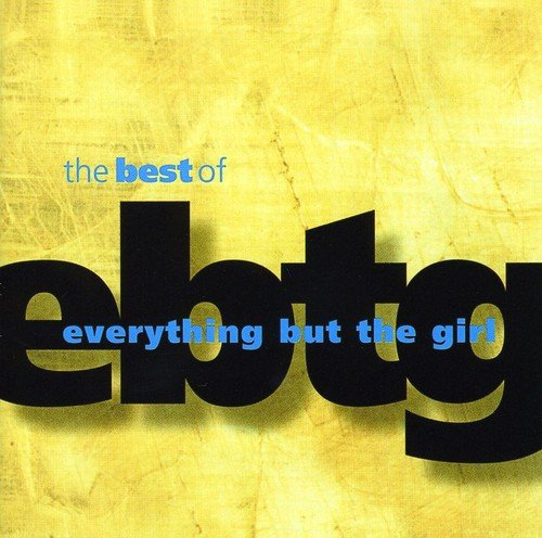 The Best Of Everything But The Girl -