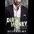 Dirty Money (Roughneck Billionaires)