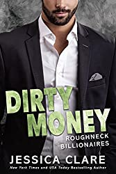Dirty Money (Roughneck Billionaires)