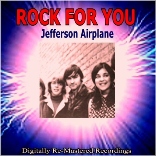 Rock for You - Jefferson Airplane