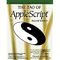 The Tao of AppleScript: BMUG's Guide to Macintosh Scripting by Derrick Schneider (1994-10-06)