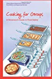 Cooking for Groups, United of Agriculture, 1482564556