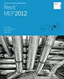 The Aubin Academy Master Series: Revit MEP 2012, Paul Aubin and Darryl McClelland, 1466389354