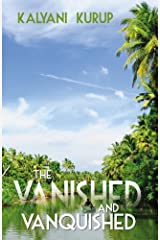 The Vanished and Vanquished Kindle Edition