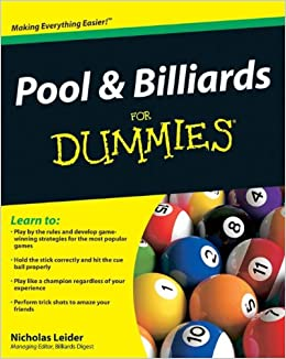 Pool And Billiards For Dummies Nicholas Leider - How to play pool table