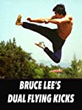 Bruce Lee's Dual Flying Kicks