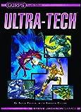 GURPS Ultra-tech Softcover, SJG, 1556347995