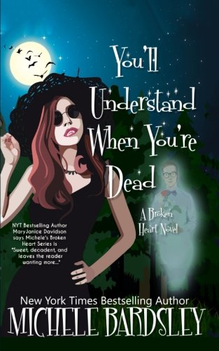book cover of You\'ll Understand When You\'re Dead
