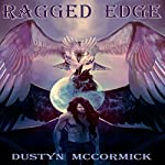 Ragged Edge | Dustyn McCormick