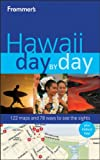 Frommer's Hawaii Day by Day, Jeanette Foster, 0470450258