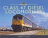Class 47 Diesel Locomotives (Modern Traction Profiles)