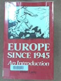 Europe since 1945, Peter Lane, 0389205753