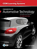 Fundamentals of Automotive Technology: Principles and Practice (Cdx Learning Systems)