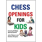 Chess Openings For Kids-John Watson Graham Burgess