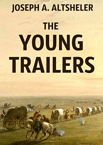 The Young Trailers (Annotated): Complete Series of 8 Novels
