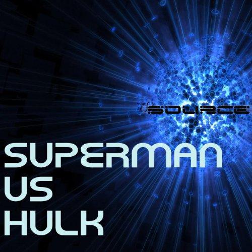 Superman Hip Hop - Superman vs Hulk Rap Battle