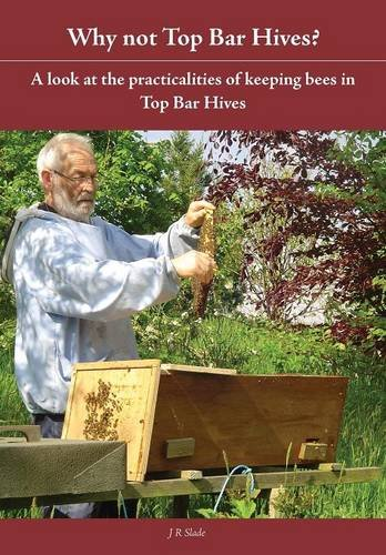 Why Not Top Bar Hives?