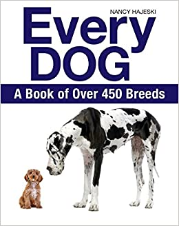 Image result for Every Dog: A book of Over 450 Breeds