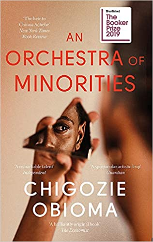 Amazon.com: An Orchestra of Minorities (9780349143187): Obioma ...