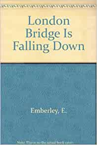London bridge is falling down book