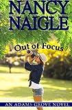Out of Focus, Nancy Naigle, 0615556310