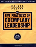 The Five Practices of Exemplary Leadership (J-B Leadership Challenge: Kouzes/Posner)