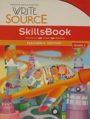 Download Great Source Write Source: SkillsBook Teacher's Edition Grade 3 1st edition by GREAT SOURCE (2010) Paperback PDF