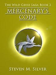 Mercenary's Code (The Wild Geese Saga Book 3) (English Edition)
