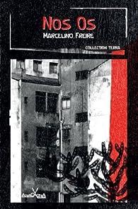 Nos os par Marcelino Freire