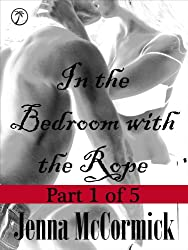 In the Bedroom with the Rope 1: Tied in Knots