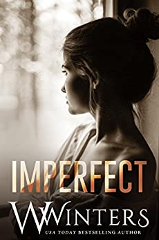 Imperfect: (Imperfect Duet Book 1) by [Winters, W., Winters, Willow]
