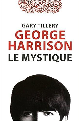 Ebook pour Tally 9 téléchargement gratuit George Harrison Le mystique DJVU