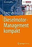 Dieselmotor-Management kompakt (Motorsteuerung lernen)
