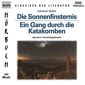 Die Sonnenfinsternis, Ein Gang durch die Katakomben Audiobook