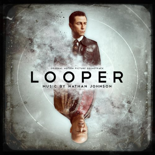 Looper (Original Motion Picture Soundtrack)