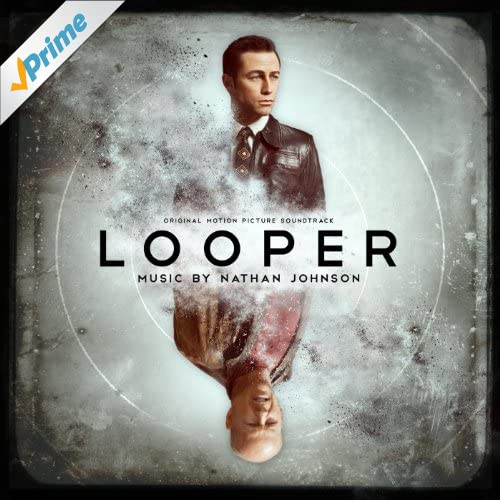 Looper (Original Motion Picture Soundtrack)