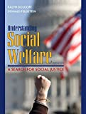 Understanding Social Welfare: A Search for Social Justice (8th Edition)