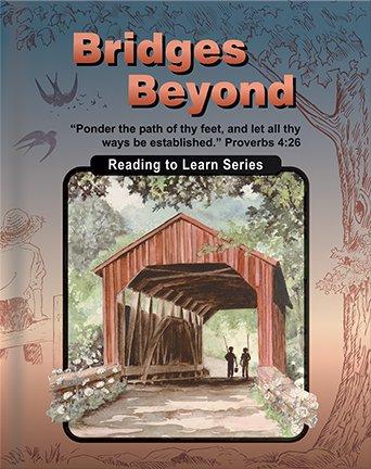 Bridges beyond: Fourth grade reader (Christian Light reading to learn series)