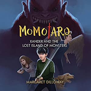 Momotaro Xander and the Lost Island of Monsters Audiobook