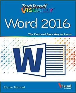 Teach Yourself VISUALLY Word 2016 (Teach Yourself VISUALLY (Tech)) Download.zip