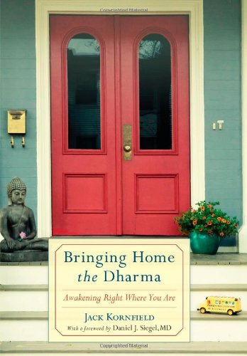 Image of Bringing Home the Dharma: Awakening Right Where You Are