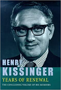 Years Of Renewal by Henry Kissinger (1999-06-10)