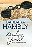 Drinking Gourd: A Benjamin January historical mystery (A Benjamin January Mystery)