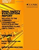 Final Safety Evaluation Report: Related to the Combined Licenses for Vogtle Electric Generating Plant, Units 3 and 4, Volume 3, U. S. Nuclear Commission, 1499623577