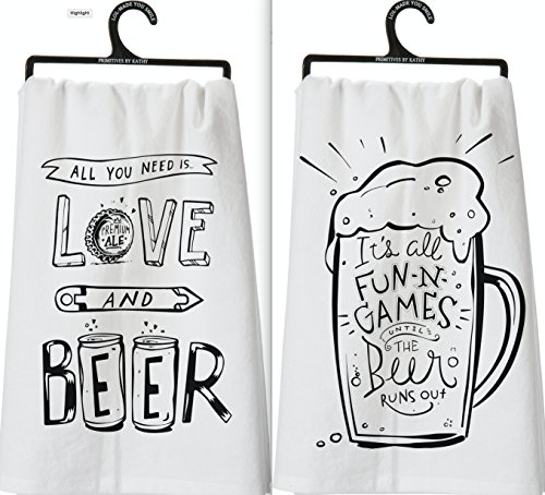Primitives by Kathy Set of 2 Beer Lovers Dish Towels ~ Its All Fun and Games Til the Beer Runs Out ~ All You Need is Love and Beer by Primitives by Kathy