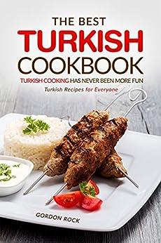 Best Turkish Cookbook Cooking Everyone ebook