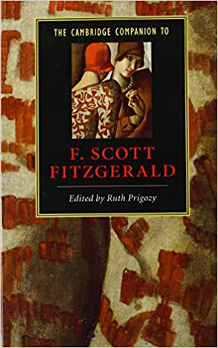 Book The Cambridge Companion to F. Scott Fitzgerald (Cambridge Companions to Literature)