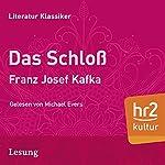 Das Schloß | Franz Kafka